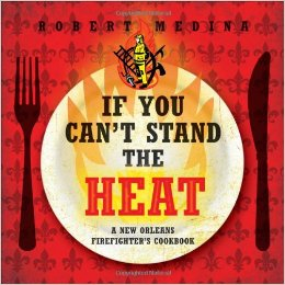 If You Can't Stand the Heat Cookbook Cover